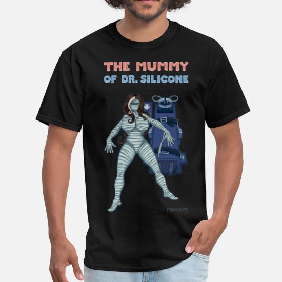a04f07d60 The Mummy of Dr. Silicone Men's T-Shirt | Spreadshirt