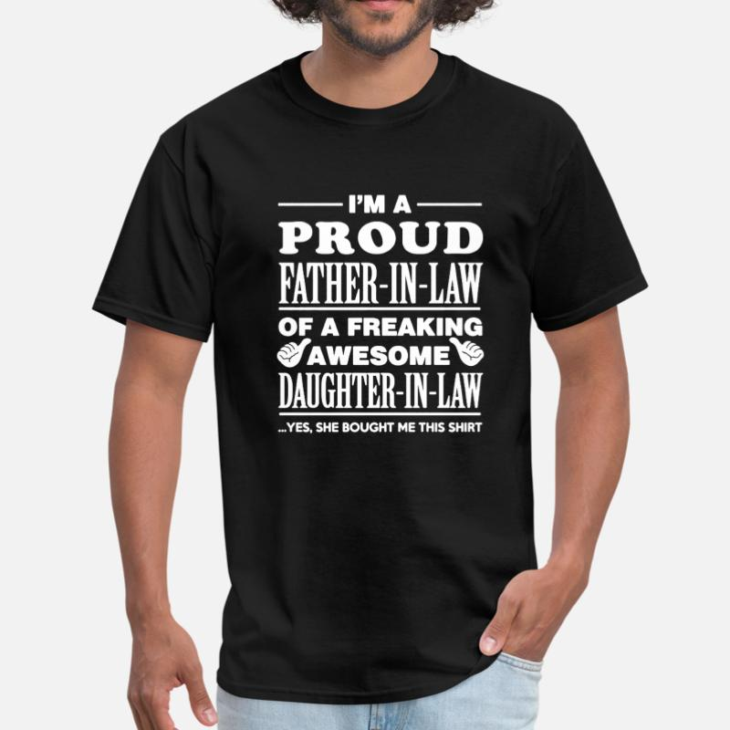 ef76b2d4 Shop Father In Law T-Shirts online | Spreadshirt