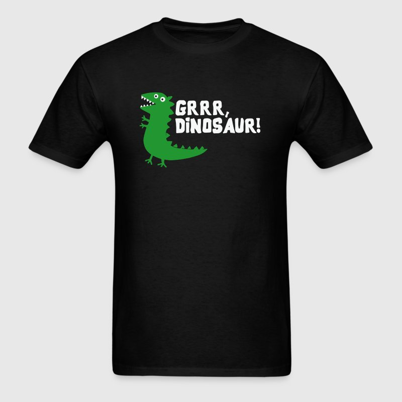 Grrr Mr Dinosaur - Men's T-Shirt