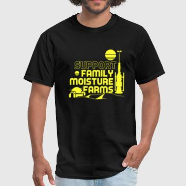 Support Family Moisture Farms - Men's T-Shirt