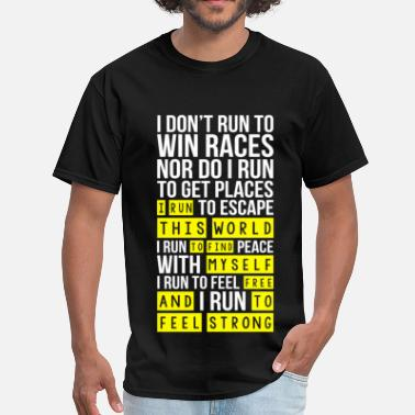 Fuck Marathon Marathon - I run this world to find myself free - Men's T-Shirt