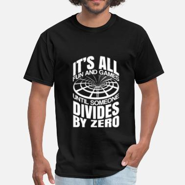 Divide By Zero Divide By Zero - Men's T-Shirt