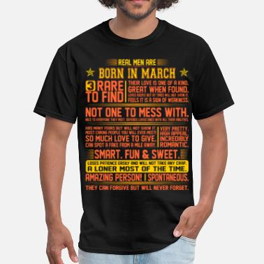 Kings-are-born-in-march Real Men Are Born In March Birth Month Tshirt - Men's T-Shirt