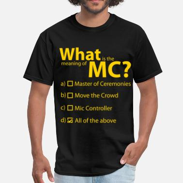 Mc MC Defined - Men's T-Shirt