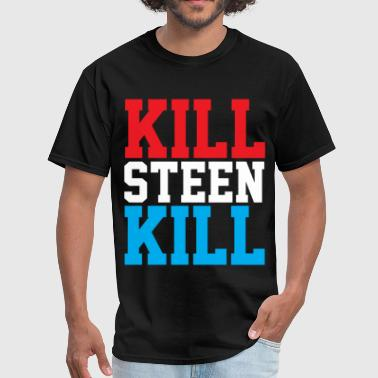 Kill Kill Steen Kill - Men's T-Shirt