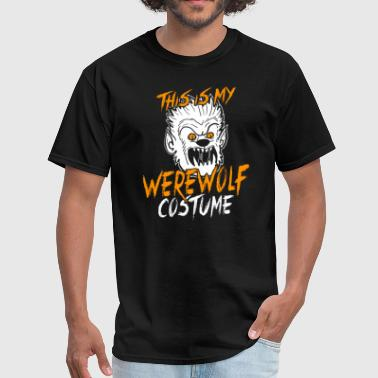 Werewolf This Is My Werewolf Costume Funny Halloween Shirt - Men's T-Shirt