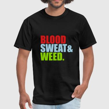 weed hemp joint drugs smoking blood sweat potholes - Men's T-Shirt