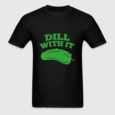 Dill With It - Men's T-Shirt