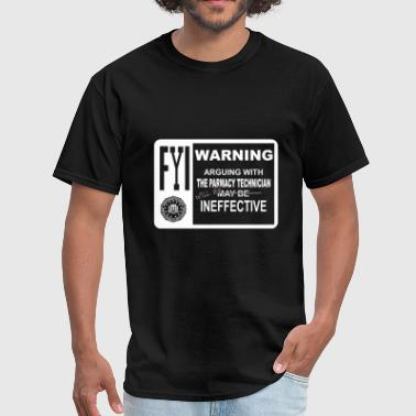 Pharmacy technician - arguing with the pharmacy - Men's T-Shirt
