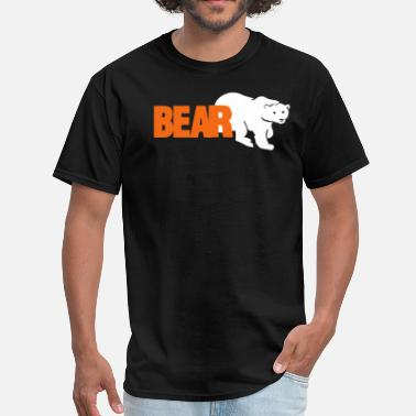 Fuck Bears BEAR - Men's T-Shirt