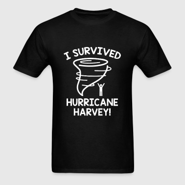 I Survived Hurricane Harvey - Men's T-Shirt