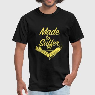 Made To Suffer - Men's T-Shirt