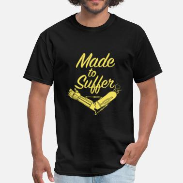 Suffering Made To Suffer - Men's T-Shirt