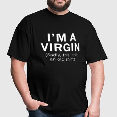I'm A Virgin - Men's T-Shirt