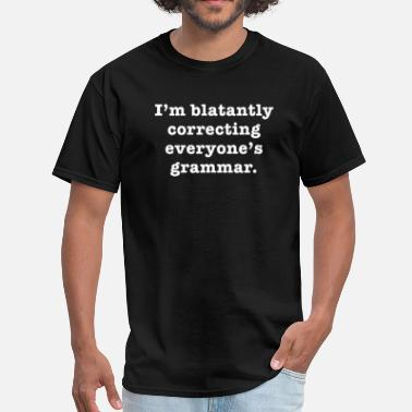 Grammar Jokes Correcting Grammar - Men's T-Shirt