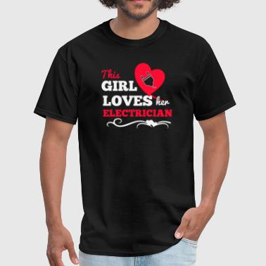 This girl loves her electrician - Men's T-Shirt