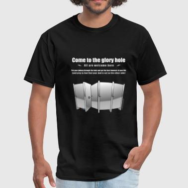 The Glory Hole - Men's T-Shirt