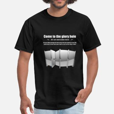Glory The Glory Hole - Men's T-Shirt
