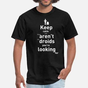 Rey Skywalker These aren't the droinds you're looking for - Men's T-Shirt