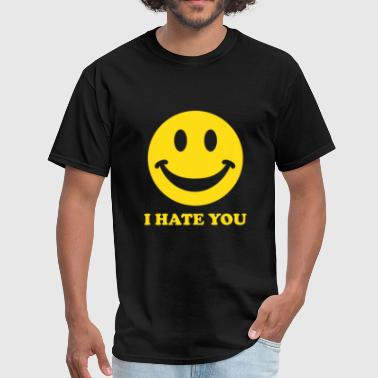 Funny I Hate You I Hate You Smiley - Men's T-Shirt
