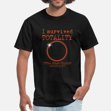 Totally Survived Totality Total Solar Eclipse  - Men's T-Shirt