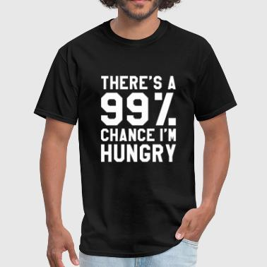 I'm Hungry - Men's T-Shirt