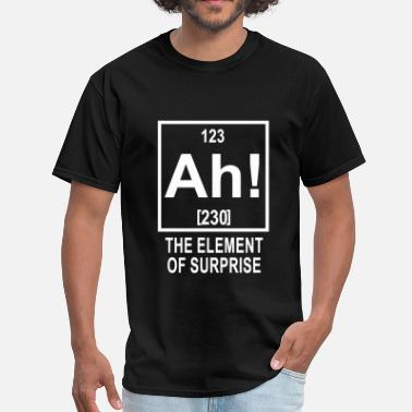 The Element Of Surprise The Element Of Surprise - Men's T-Shirt