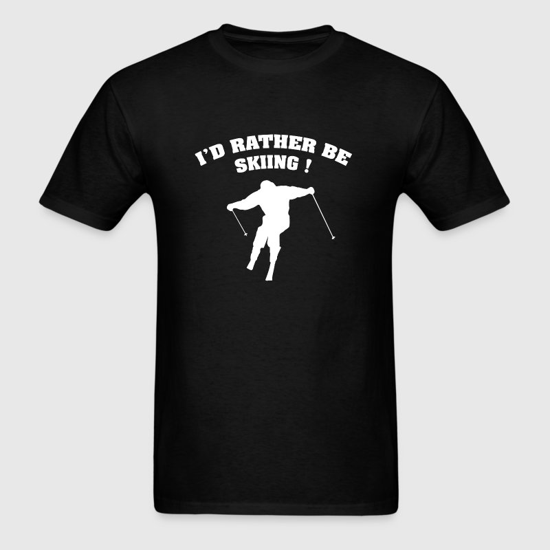I'd Rather Be Skiing - Men's T-Shirt