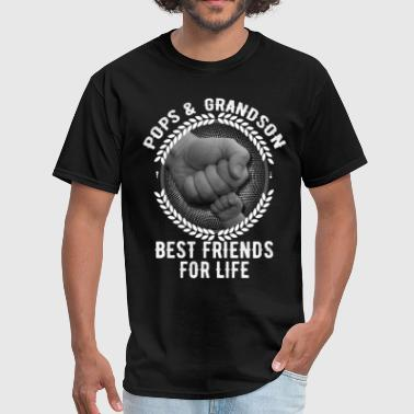 Pop Pop And Grandson Best Friends For Life Pops And Grandson Best Friends For Life - Men's T-Shirt