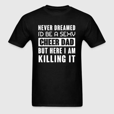Cheer Dad Shirt - Men's T-Shirt