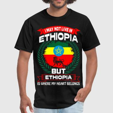 Ethiopia Is Where My Heart Belongs Country Tshirt - Men's T-Shirt