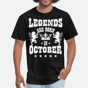 Legends Are Born In October Birthday Legends are born in October Lions Crown Birthday - Men's T-Shirt