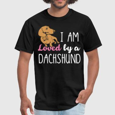 I Am Loved By A Dachshund - Men's T-Shirt