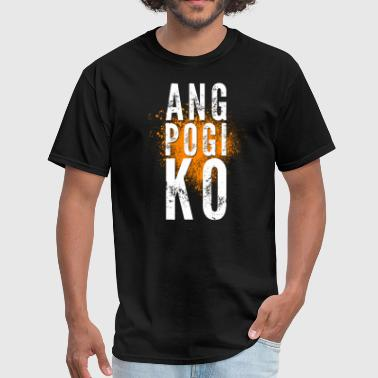 Pinoy Ang Pogi Ko (I am Handsome) - Pinoy T-Shirt - Men's T-Shirt