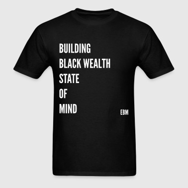 BuildingBlackWealthMind - Men's T-Shirt