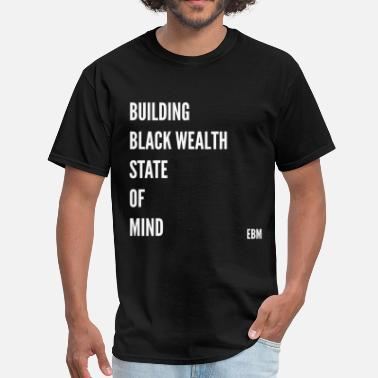 Black Wealth BuildingBlackWealthMind - Men's T-Shirt