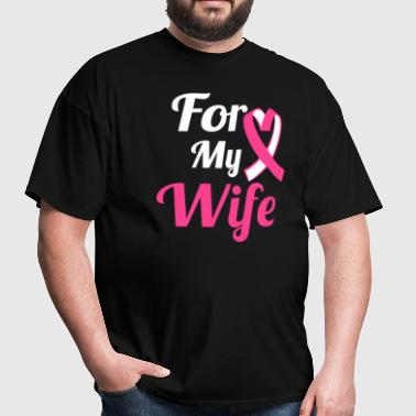 Breast Cancer T-Shirt - For My Wife Pink Ribbon - Men's T-Shirt