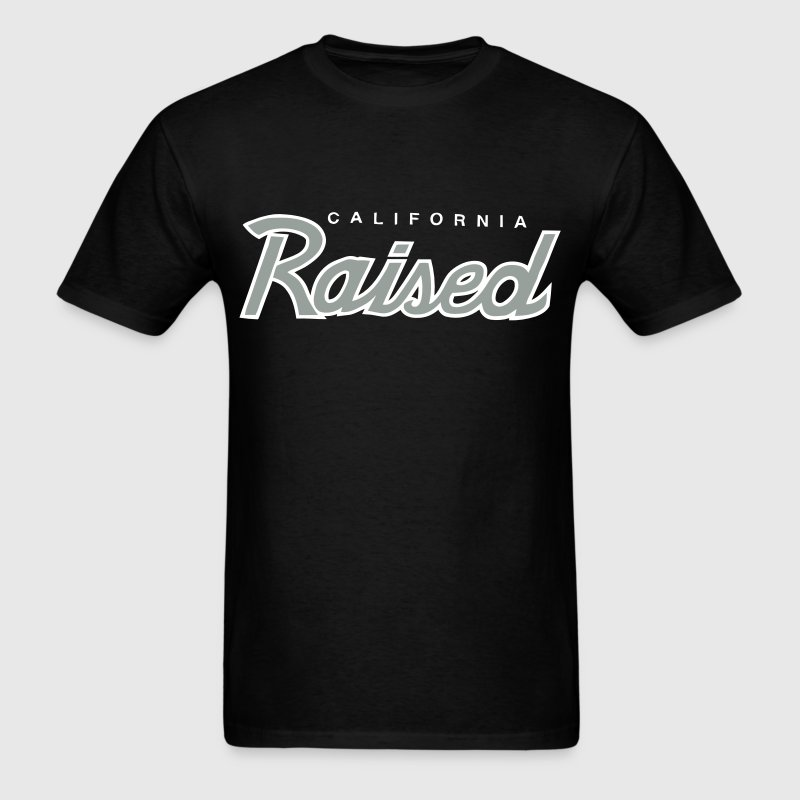 California Raised - Men's T-Shirt