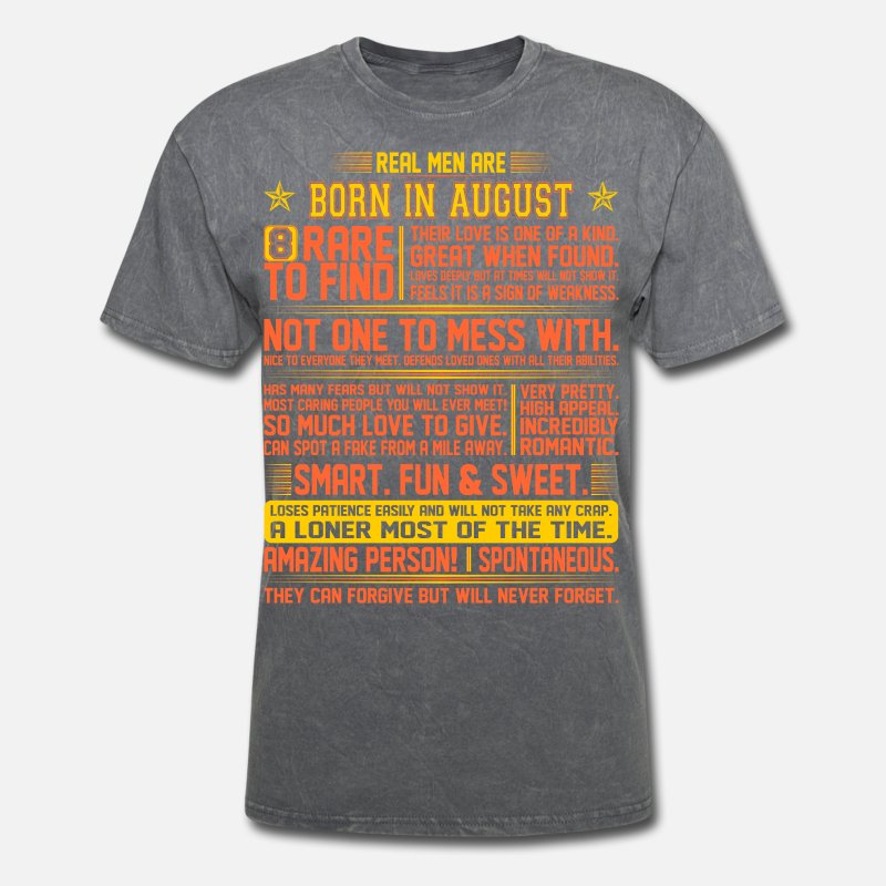9ff22e6f Real Men Are Born In August Birth Month Tshirt Men's T-Shirt | Spreadshirt