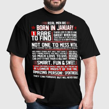 Real Men Are Born In January Birth Month Tshirt - Men's T-Shirt
