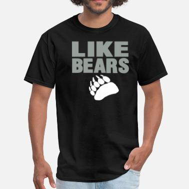 I Love Shoes Booze And Bears With Tattoos LIKE BEARS - Men's T-Shirt