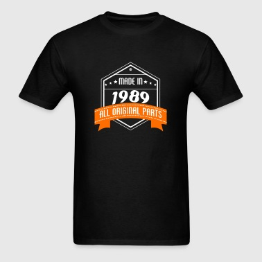 Made In 1989 All Original Parts - Men's T-Shirt