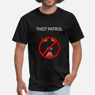 Thot Thot Patrol - Men's T-Shirt