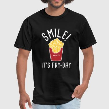 Its Fry-day Smile! It's Fry-Day - Men's T-Shirt