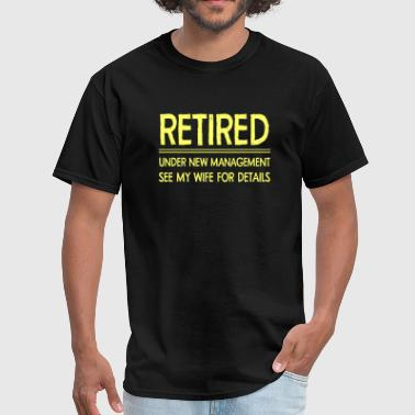 Retirement Retirement Home Retirement - Retirement - Men's T-Shirt