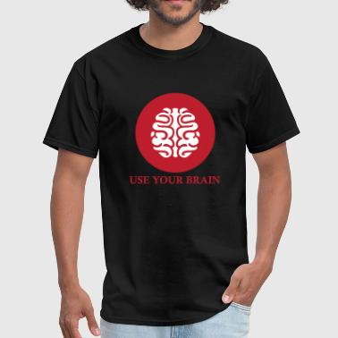 Brain - use your brain - Men's T-Shirt