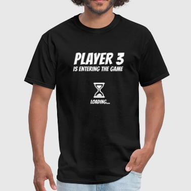 Funny Pregnancy Pregnancy - Player 3 Funny Pregnancy Announcemen - Men's T-Shirt
