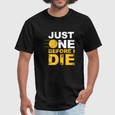 Porn Die Volleyball - just one before i die - Men's T-Shirt