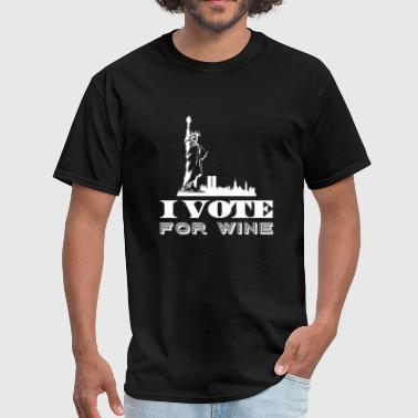 Wine Dyed Wine - I vote for wine - Men's T-Shirt