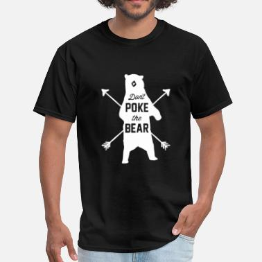 Poke Don't Poke The Bear - Men's T-Shirt